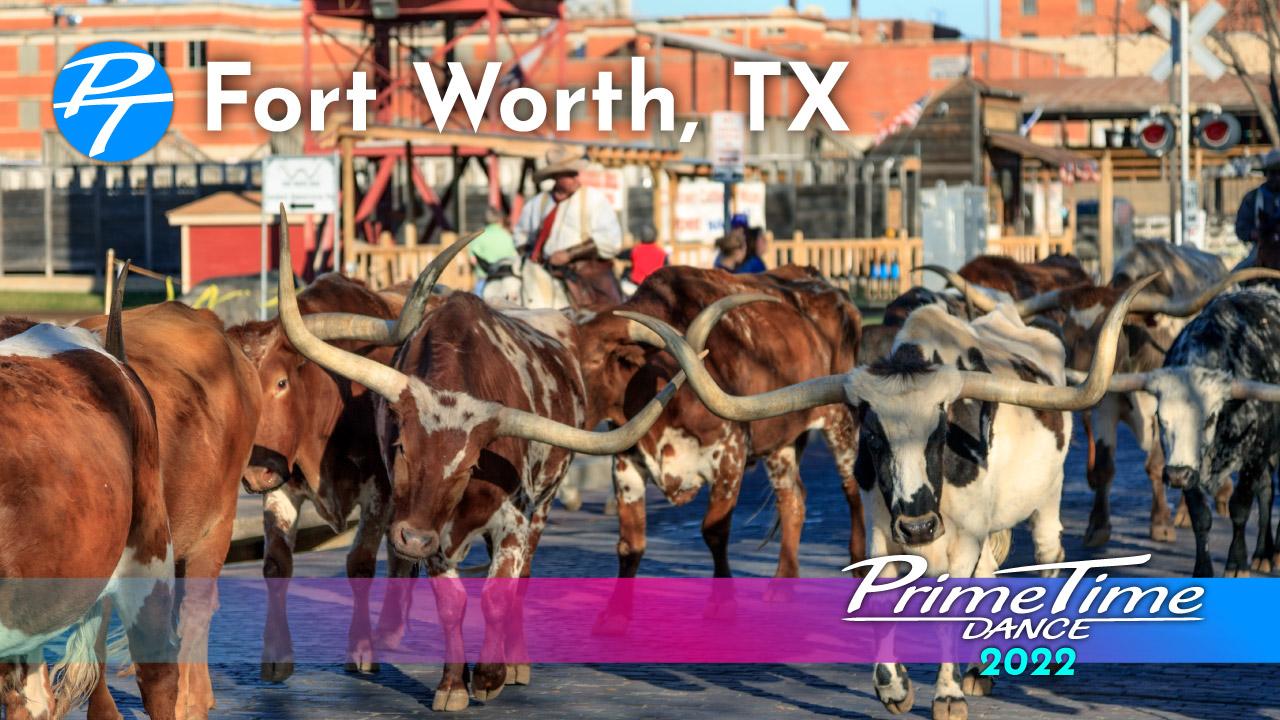 2022 PrimeTime Fort Worth, TX Event