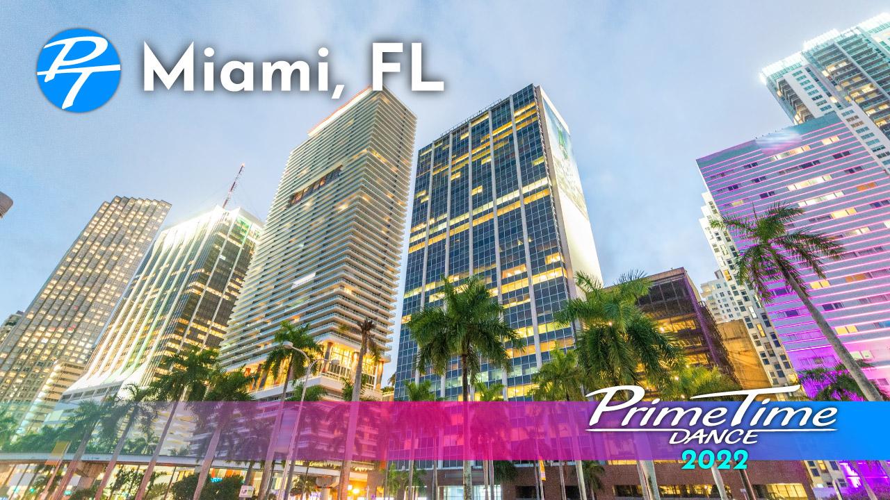 2022 PrimeTime Maimi, FL Event