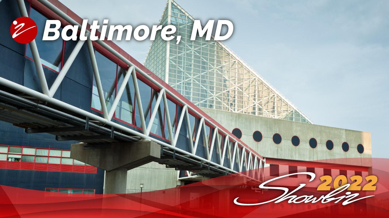 Showbiz 2022 Baltimore, MD Event